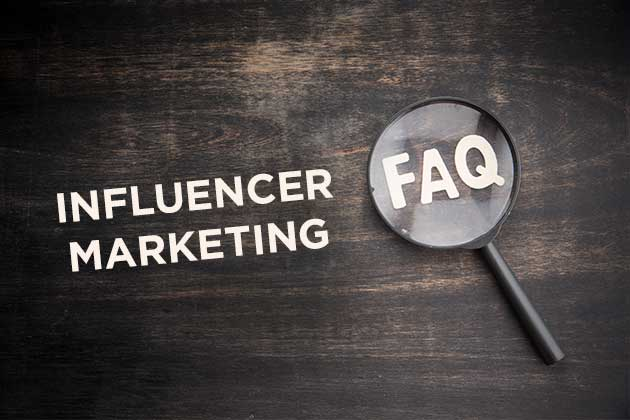 FAQs about Influencer Marketing